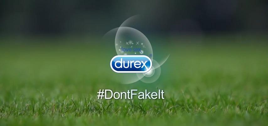 Durex - #DontFakeIt