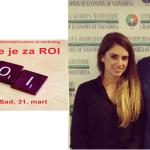 """Posetili smo seminar: """"Vreme je za ROI. Novi pristup planiranju i oceni budžeta za marketing"""""""